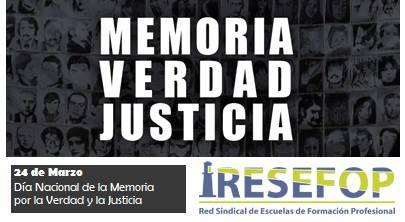 24 de marzo día de la Memoria la verdad y la justicia