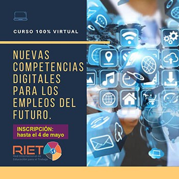 """RIET: curso """"Nuevas competencias Digitales para los empleos del Futuro"""""""