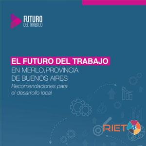 La RIET publicó nuevas propuestas para el mundo del trabajo en la Argentina
